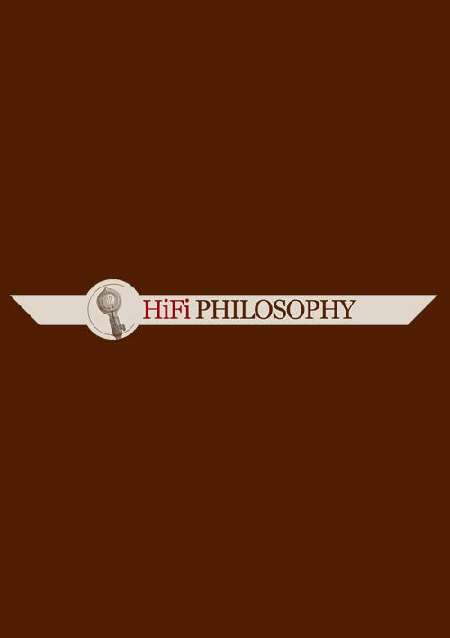 HiFi Philosophy
